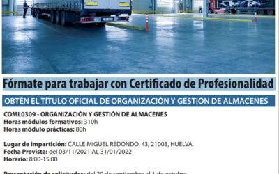 CERTIFICADO DE PROFESIONALIDAD ORGANIZACIÓN Y GESTIÓN DE ALMACENES